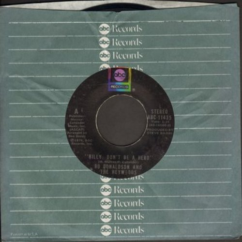 Donaldson, Bo & The Haywoods - Billy, Don't Be A Hero (TEAR JERKER about young man going to war and being killed)/Don't Ever Look Back (with ABC company sleeve) - EX8/ - 45 rpm Records