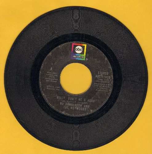 Donaldson, Bo & The Haywoods - Billy, Don't Be A Hero (TEAR JERKER about young man going to war and being killed)/Don't Ever Look Back (with ABC company sleeve) - VG6/ - 45 rpm Records
