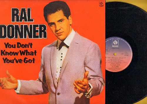 Donner, Ral - You Don't Know What You've Got: Girl Of My Best Friend, Will You Love Me In Heaven, I Didn't Figure On Him (vinyl MONO LP record, 1982 British Pressing, re-issue of vintage recordings) - NM9/NM9 - LP Records