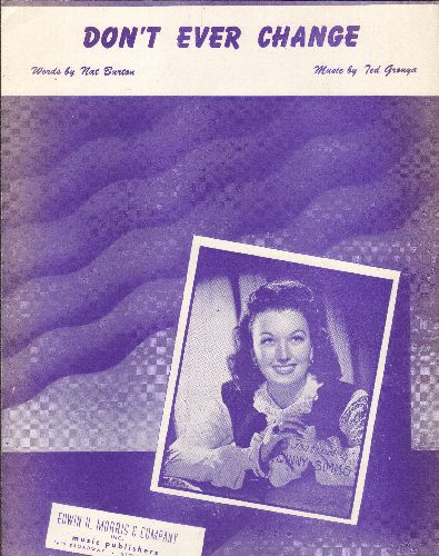 Simms, Ginny - Don't Ever Change - Vintage SHEET MUSIC for the song made popular by Ginny Simms. NICE cover art of the singer! - NM9/ - Sheet Music