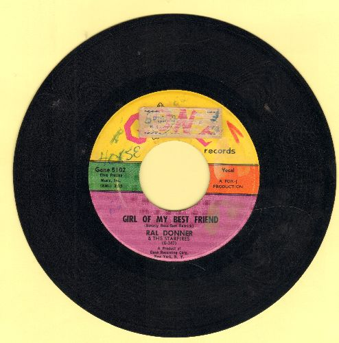 Donner, Ral - Girl Of My Best Friend/It's Been A Long, Long Time (wol,sol) - VG7/ - 45 rpm Records