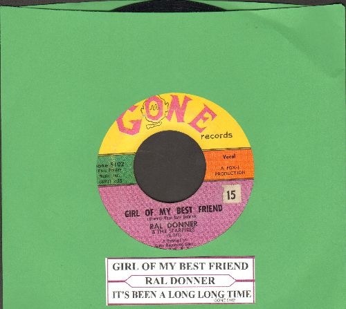 Donner, Ral - Girl Of My Best Friend/It's Been A Long, Long Time (with juke box label) - VG7/ - 45 rpm Records