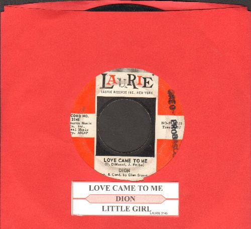 Dion - Love Came To Me/Little Girl (with juke box label) (wol) - VG7/ - 45 rpm Records