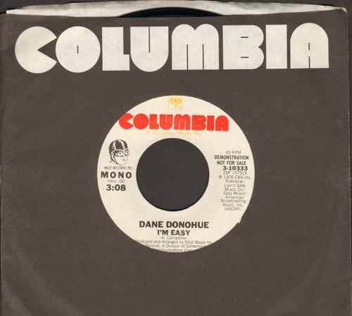 Donohue, Dane - I'm Easy/ (double-A-sided DJ advance copy) - M10/ - 45 rpm Records