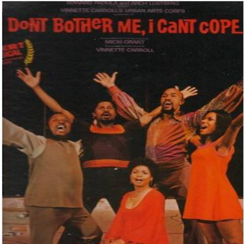 Don't Bother Me, I Can't Cope - Don't Bother Me, I Can't Cope - Original Broadway Cast Recording. 1972 WINNER Best Musical, Obie Award (Vinyl STEREO LP record) - NM9/NM9 - LP Records