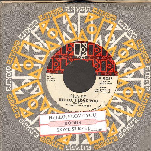 Doors - Hello, I Love You/Love Street (with Elektra company sleeve and juke box label) - EX8/ - 45 rpm Records