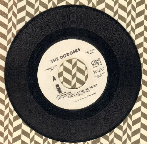 Dodgers - Don't Let Me Be Wrong (double-A-sided DJ advance pressing) - NM9/ - 45 rpm Records