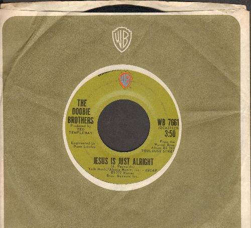 Doobie Brothers - Rockin' Down The Highway/Jesus Is Just Alright (with vintage Warner Brothers company sleeve) - EX8/ - 45 rpm Records