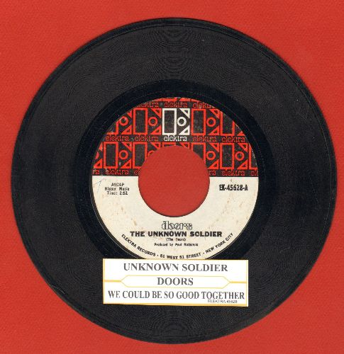 Doors - The Unknown Soldier/We Could Be So Good Together (with juke box label) - VG7/ - 45 rpm Records