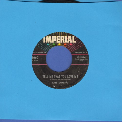 Domino, Fats - Tell Me That You Love Me/Before I Grow Too Old - EX8/ - 45 rpm Records