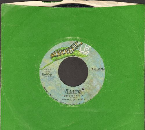 Doors - Love Her Madly/(You Need Meat) Don't Go No Further (with Elektra company sleeve) (bb) - NM9/ - 45 rpm Records