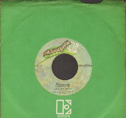 Doors - Love Her Madly/(You Need Meat) Don't Go No Further (with Elektra company sleeve) (bb) - VG7/ - 45 rpm Records