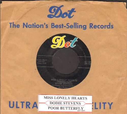 Stevens, Dodie - Miss Lonely Hearts/Poor Butterfly (withjuke box label and vintage Dot company sleeve) - NM9/ - 45 rpm Records