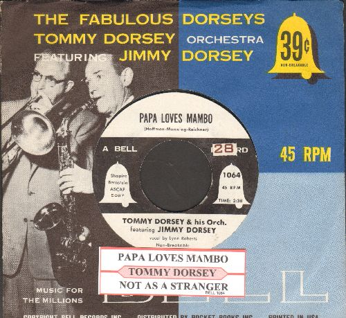 Dorsey, Tommy & His Orchestra featuring Jimmy Dorsey - Papa Loves Mambo (vocal by Lynn Roberts)/Not As A Stranger (with juke box label and RARE picture sleeve) - NM9/ - 45 rpm Records