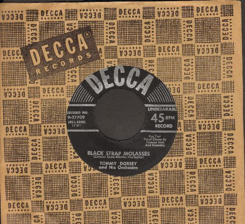 Dorsey, Tommy & His Orchestra, vocal by Frances Irvin & Ensamble - Black Strap Molasses/Septmeber In The Rain (with vintage Decca company sleeve) - NM9/ - 45 rpm Records