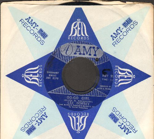 Dorsey, Lee - Go-Go Girl/I Can Hear You Calling (with vintage Amy company sleeve)(bb) - NM9/ - 45 rpm Records