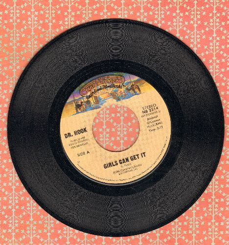 Dr. Hook - Girls Can't Get It/Doin' It - NM9/ - 45 rpm Records