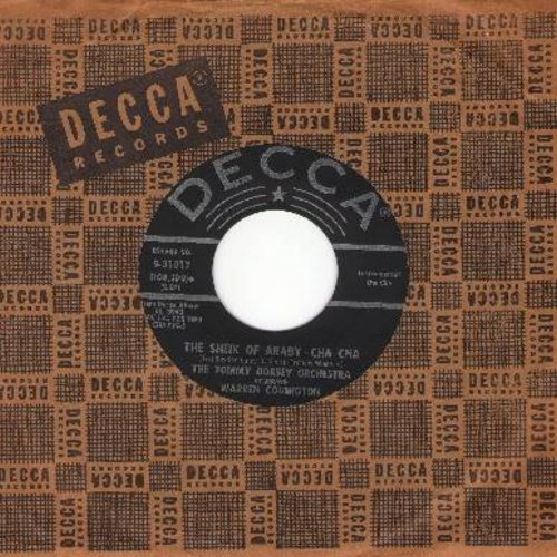 Dorsey, Tommy Orchestra Starring Warren Covington - The Sheik Of Araby Cha Cha/An Occasional Man (with vintage Decca company sleeve) - NM9/ - 45 rpm Records