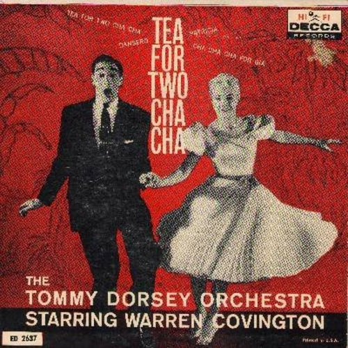 Dorsey, Tommy Orchestra Starring Warren Covington - Tea For Two Cha Cha/Patricia/Dansero/Cha Cha Cha For Gia (Vinyl EP record with picture cover) - VG6/VG7 - 45 rpm Records