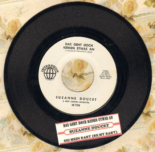 Doucet, Suzanne - Das geht doch keinen etwas an/Sei mein Baby (German version of -Be My Baby-) (FANTASTIC Teen Idol 2-sider, German Pressing, sung in German, white label issue with juke box label) - NM9/ - 45 rpm Records