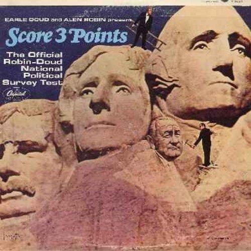 Doud, Earle & Alen Robin - Score 3 Points - The Official Robin-Doud National Political Survey Test (Vinyl MONO LP record, RARE Presidential Election Parody!) - NM9/EX8 - LP Records