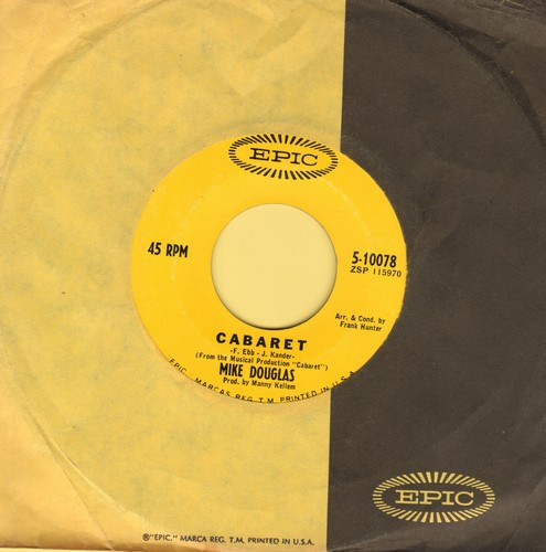 Douglas, Mike - Cabaret/A House Of Love (with Epic company sleeve) - EX8/ - 45 rpm Records