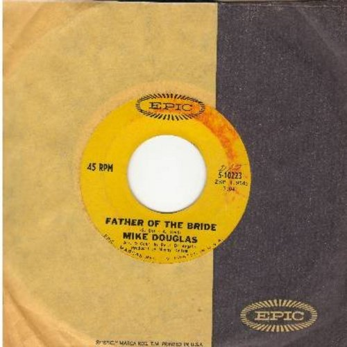 Douglas, Mike - Father Of The Bride/Hold Me (with Epic company sleeve) - EX8/ - 45 rpm Records