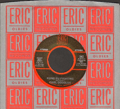 Douglas, Carl - Kung Fu Fighting/Dance The Kung Fu (early double-hit re-issue with Eric company sleeve) - EX8/ - 45 rpm Records