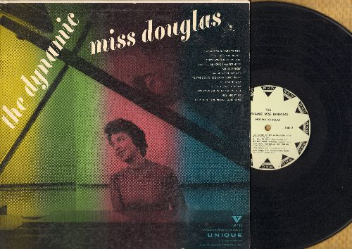 Douglas, Norma - The Dynamic Miss Douglas: A Good Man Is Hard To Find, Darktown Strutters Ball, There'll Be Some Changes Made, Hard-Headed Hannah, You've Got To See Mama Every Night, It's Too Soon To Know, Baby Won't You Please Come Home (Vinyl MONO LP re