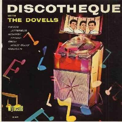 Dovells - Discoteque: Dance The Froog, The Jitterbug, Stop Monkeying Around, Bristol Stomp, Stompin' Everywhere, Hully Gully Baby, Betty In Bermudas, Do The New Continental (Vinyl MONO LP record) - VG7/VG7 - LP Records
