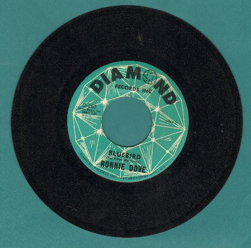 Dove, Ronnie - Bluebird/I Need You Now - EX8/ - 45 rpm Records