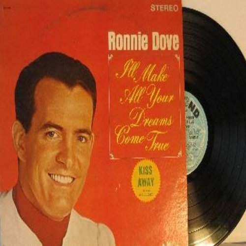 Dove, Ronnie - I'll Make All Your Dreams Come True: Kiss Away, I Think It's Gonna Rain, They Can't Love Like You And Me (Vinyl STEREO LP record) - NM9/EX8 - LP Records