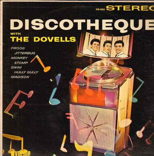 Dovells - Discoteque: Dance The Froog, The Jitterbug, Stop Monkeying Around, Bristol Stomp, Stompin' Everywhere, Hully Gully Baby, Betty In Bermudas, Do The New Continental (Vinyl STEREO LP record, NICE condition!) - NM9/NM9 - LP Records