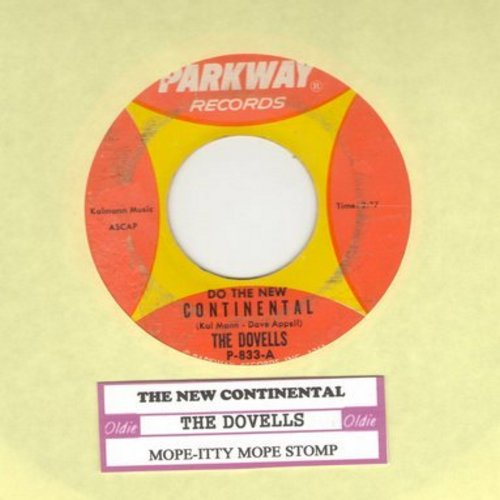 Dovells - Do The New Continental/Mope-Itty Mope Stomp (with juke box label)(wol) - VG7/ - 45 rpm Records