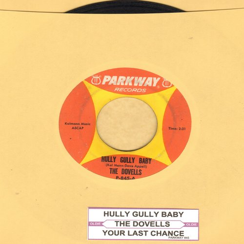 Dovells - Hully Gully Baby/Your Last Chance (with juke box label) - EX8/ - 45 rpm Records