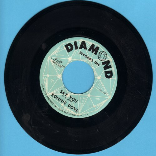 Dove, Ronnie - Say You/Let Me Stay Today - VG7/ - 45 rpm Records