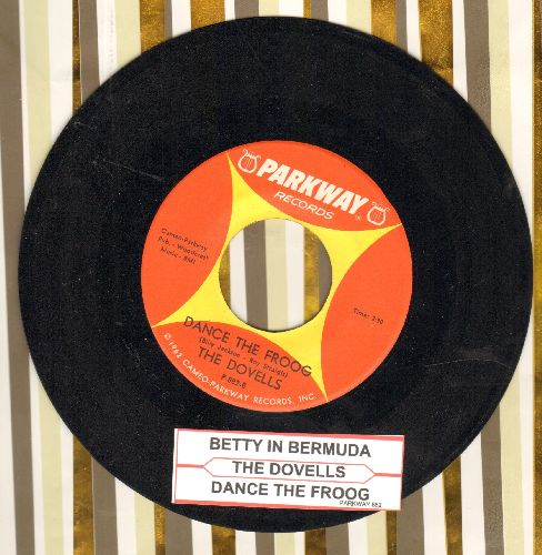 Dovells - Betty In Bermudas/Dance The Froog (with juke box label) - EX8/ - 45 rpm Records