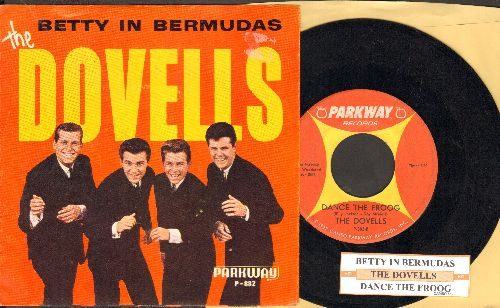 Dovells - Betty In Bermudas/Dance The Froog (with juke box label and picture sleeve) - EX8/EX8 - 45 rpm Records