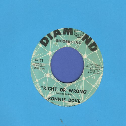 Dove, Ronnie - Right Or Wrong/Baby, Put Your Arms Around Me  - EX8/ - 45 rpm Records