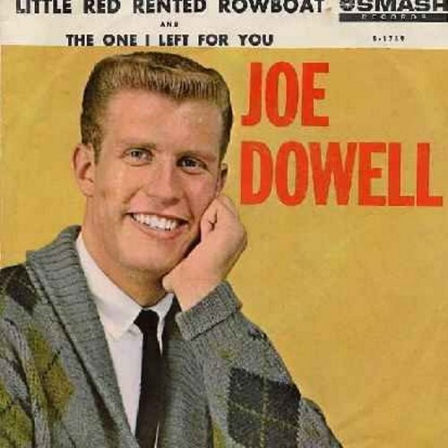 Dowell, Joe - The One I Left For You/Little Red Rented Rowboat (with picture sleeve)(bb) - NM9/NM9 - 45 rpm Records