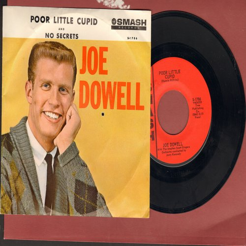 Dowell, Joe - Poor Little Cupid/No Secrets (bb) - NM9/EX8 - 45 rpm Records
