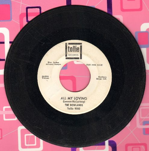 Dowlands - All My Loving/Hey Sally (DJ advance pressing) - VG7/ - 45 rpm Records