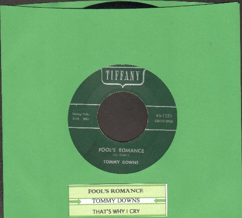 Downs, Tommy - Fool's Romance/That's Why I Cry (RARE Vintage Country 2-sider with juke box label) - NM9/ - 45 rpm Records