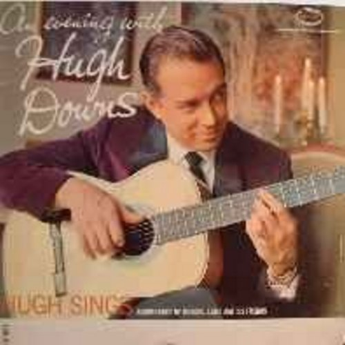 Downs, Hugh - An Evening With Hugh Downs: The Ride Back From Boot Hill, Look To The Rainbow, Scarlet Ribbons, Two Brothers (Vinyl LP record) - NM9/EX8 - LP Records