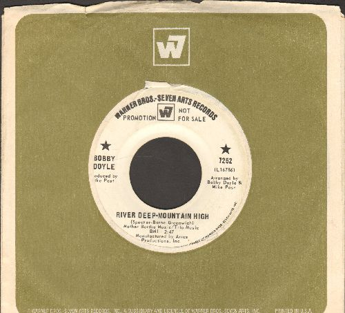 Doyle, Bobby - River Deep Mountain High/Blowing In The Wind (DJ advance pressing with Warner Brothers company sleeve) - VG7/ - 45 rpm Records