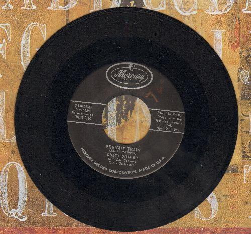 Draper, Rusty - Freight Train/Seven Come Eleven  - EX8/ - 45 rpm Records