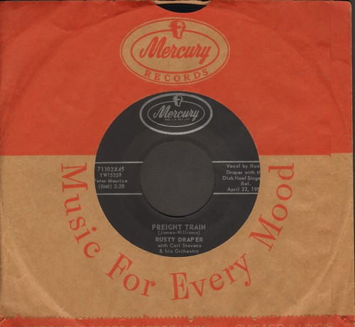 Draper, Rusty - Freight Train/Seven Come Eleven (with vintage Mercury company sleeve) - EX8/ - 45 rpm Records