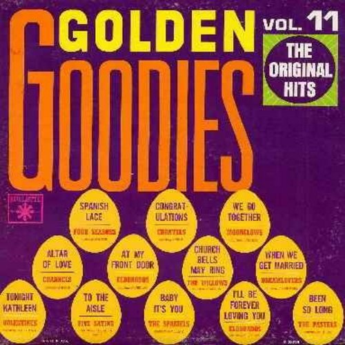 Dreamlovers, Chantels, Spaniels, Eldorados, Valentines, Pastels, others - Golden Goodies Vol. 11: When I Get Married, Been So Long, Altar Of Love, Tonight Kathleen, We Go Together, Congratulations, I'll Be Forever Loving You, Church Bells May Ring (vinyl