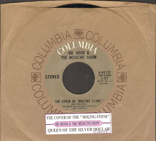 Dr. Hook & The Medicine Show - The Cover Of 'Rolling Stone'/Queen Of The Silver Dollar (with juke box label and Columbia company sleeve) - NM9/ - 45 rpm Records