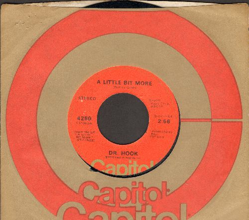 Dr. Hook - A Little Bit More/A Couple More Years (with Capitol company sleeve) - VG7/ - 45 rpm Records